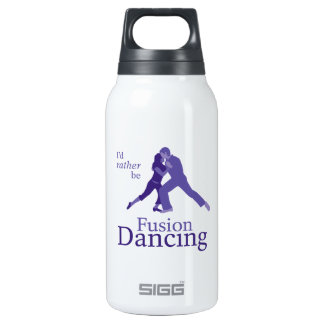 I'd Rather Be Fusion Dancing Insulated Water Bottle