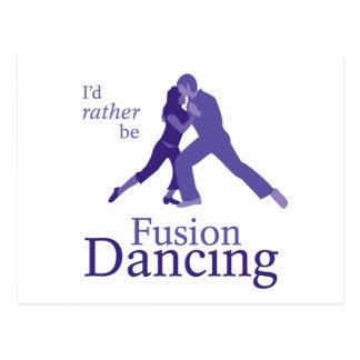 I'd Rather Be Fusion Dancing Postcard