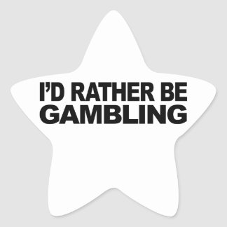 I'd Rather Be Gambling Stickers