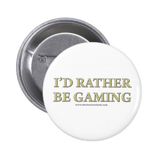 I'd Rather be Gaming 2 Inch Round Button