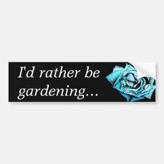"""I'd rather be gardening"" bumper sticker Car Bumper Sticker"