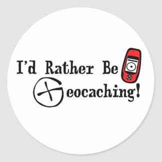 I'd Rather Be Geocaching! Classic Round Sticker