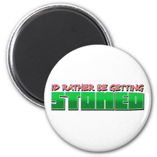 Id rather be getting Ston3d 2 Inch Round Magnet