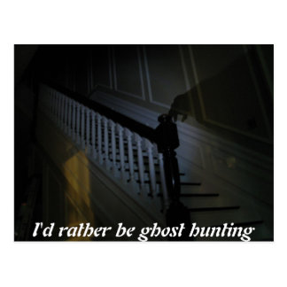 Id rather be ghost hunting shadow on staires card