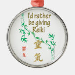I'd rather be giving Reiki Christmas Ornament