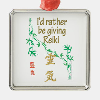 I'd rather be giving Reiki Metal Ornament