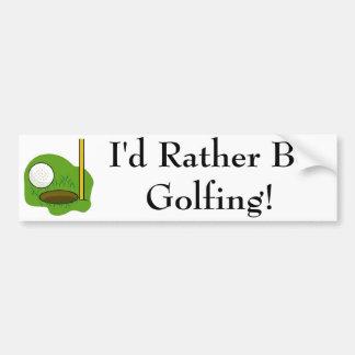 I'd Rather Be Golfing Bumper Sticker Car Bumper Sticker