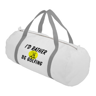 I'd rather be golfing duffle bag