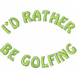 I'd Rather Be Golfing Embroidered Golf Shirt Polo