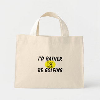 I'd rather be golfing mini tote bag