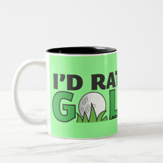Id Rather Be Golfing Playing Golf Putt Hole In One Two-Tone Coffee Mug