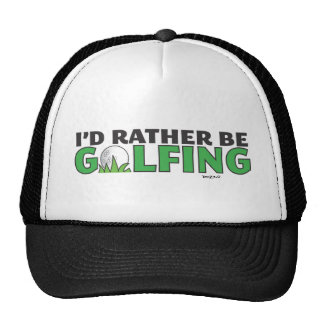 Id Rather Be Golfing Playing Golf Putt Hole In One Trucker Hat