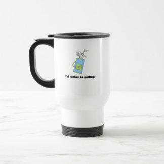 I'd rather be golfing travel mug