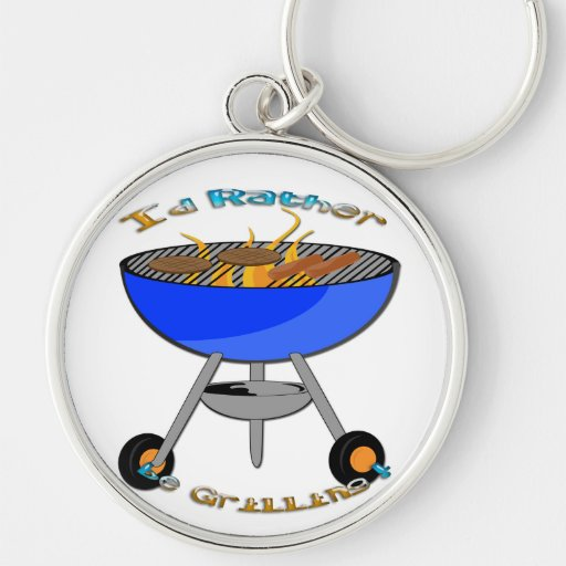 I'd Rather Be Grilling Keychain