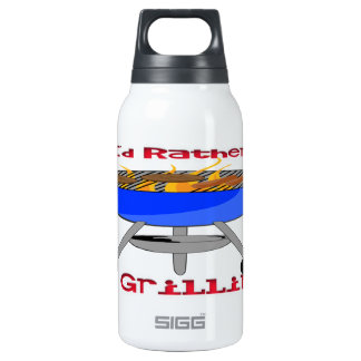 I'd Rather Be Grilling Liberty Bottle 10 Oz Insulated SIGG Thermos Water Bottle