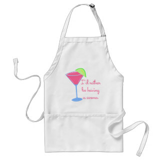 I'd rather be having a cosmo adult apron