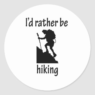 I'd Rather Be Hiking Classic Round Sticker