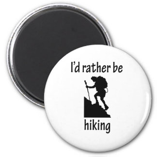 I'd Rather Be Hiking 2 Inch Round Magnet