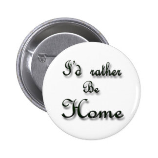 I'd rather be Home Buttons