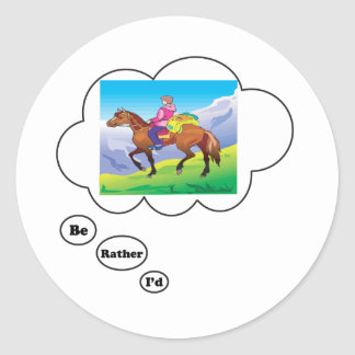I'd rather be Horseback Riding 2 Round Stickers