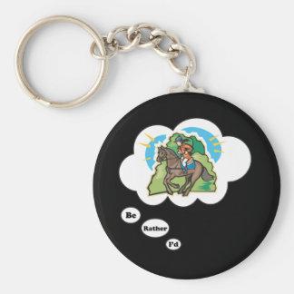 I'd rather be Horseback Riding 3 Keychain