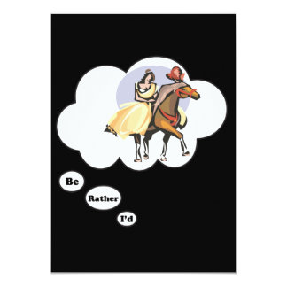 I'd rather be Horseback Riding 5x7 Paper Invitation Card