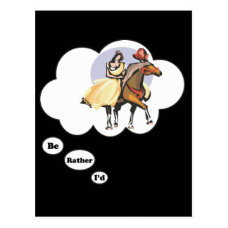 I'd rather be Horseback Riding Postcard