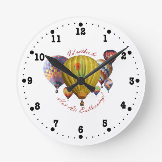 I'd Rather Be Hot Air Ballooning Clock