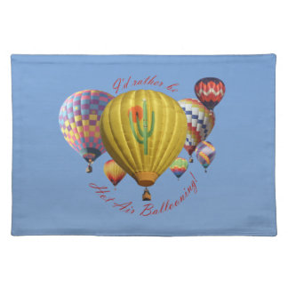 I'd Rather Be Hot Air Ballooning Placemat on Blue