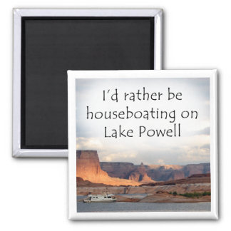 I'd rather be houseboating on Lake Powell 2 Inch Square Magnet