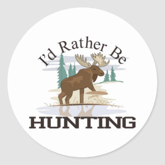 Id Rather Be Hunting Classic Round Sticker