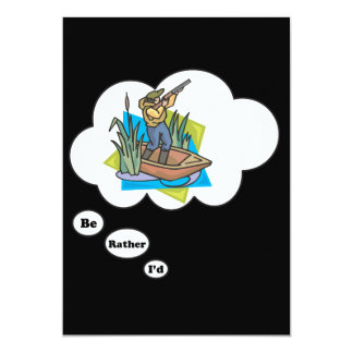 I'd rather be Hunting Duck 5x7 Paper Invitation Card