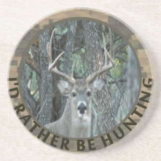 Id Rather Be Hunting Funny Deer Hunter Drink Coaster
