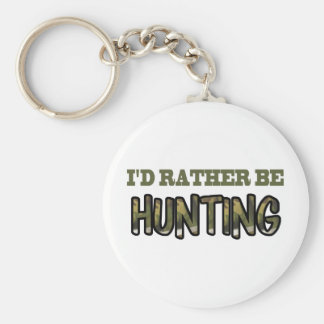 I'd Rather Be Hunting Keychain