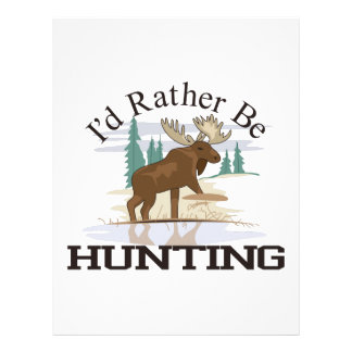 Id Rather Be Hunting Letterhead