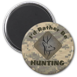 I'd Rather Be Hunting Magnets