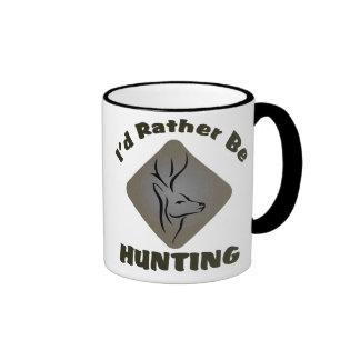 I'd Rather Be Hunting Coffee Mug