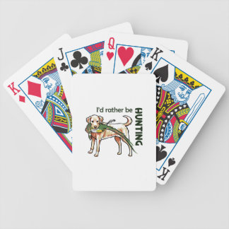 I'd Rather Be Hunting Bicycle Playing Cards