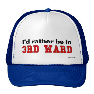 I'd Rather Be In 3rd Ward Mesh Hat