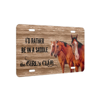 I'd Rather Be in a Saddle Cowgirl License Plate