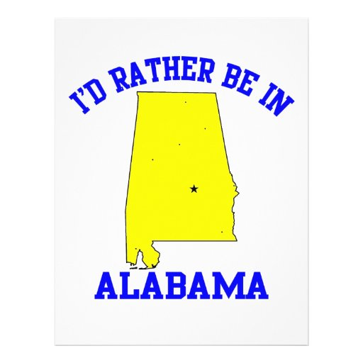 Id Rather Be In Alabama Flyer