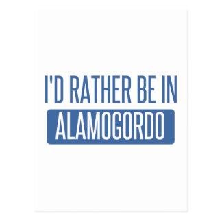 I'd rather be in Alamogordo Postcard