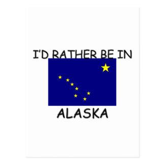 I'd rather be in Alaska Postcard