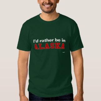 I'd Rather Be In Alaska Shirt