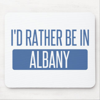 I'd rather be in Albany GA Mouse Pad