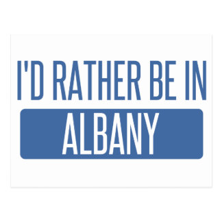 I'd rather be in Albany GA Postcard