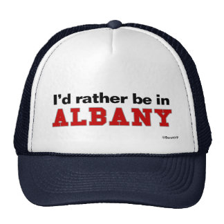 I'd Rather Be In Albany Trucker Hat
