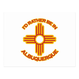 I'd Rather Be In Albuquerque Postcard