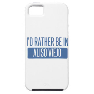 I'd rather be in Aliso Viejo iPhone SE/5/5s Case