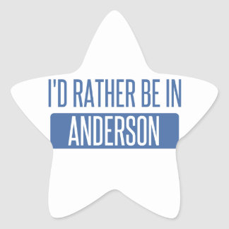 I'd rather be in Anderson Star Sticker